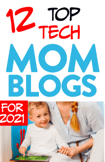 Top Tech Mom Blogs for 2021