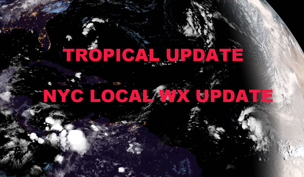 NYC LOCAL WEATHER TROPICAL UPDATE