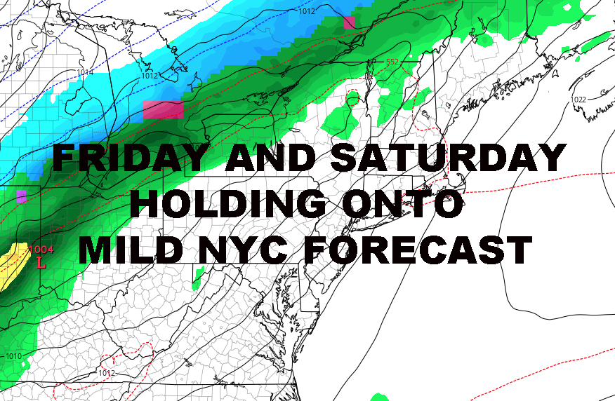 NYC MILD FRIDAY SATURDAY LOOKING GOOD