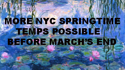 NYC SPRING SMATTERING BEFORE MONTHS END POSSIBLE