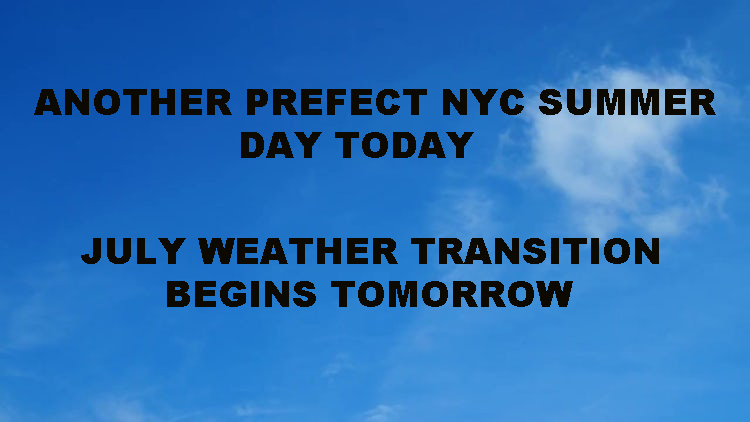 NYC TYPICAL SUMMER WEATHER TRANSITION AFTER ANOTHER PERFECT DAY