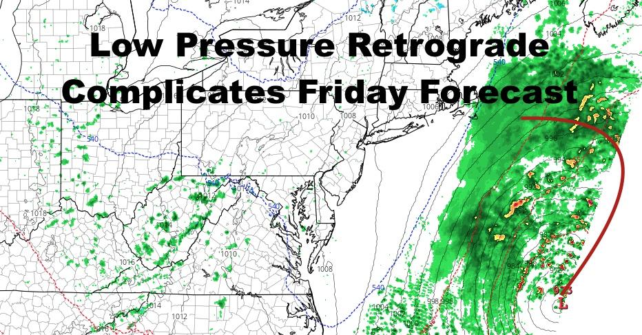 Low Pressure Retrograde Complicates Friday Forecast