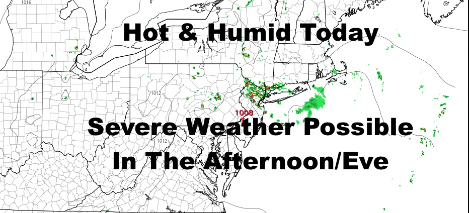 NYC Toasty Day With Afternoon Evening Severe Weather Possible