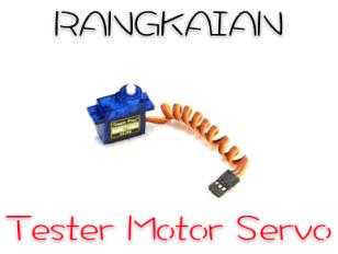 rangkaian tester motor servo