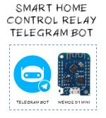 Telegram bot - smart home control relay wemos d1 mini