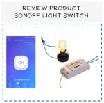 Review product sonoff light switch