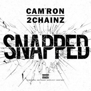 Cam'ron – Snapped ft. 2 Chainz