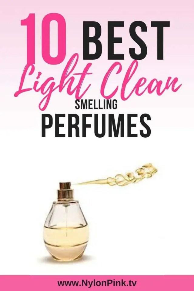 10 best light clean smelling perfumes - Pinterest