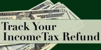 TRACK YOUR INCOME TAX REFUND