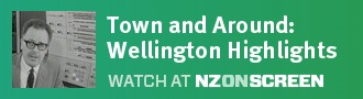 Town and Around: Wellington Highlights