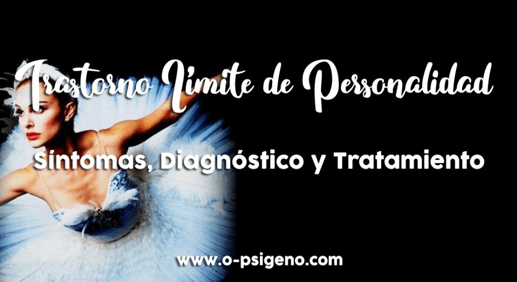 trastorno-limite-personalidad-concepto-síntomas-diagnóstico-tratamiento1