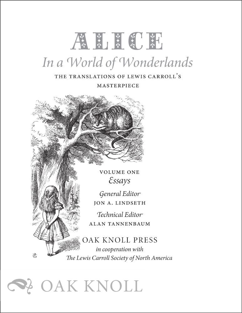 ALICE IN A WORLD OF WONDERLANDS: THE TRANSLATIONS OF LEWIS