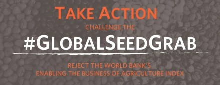 Fight the Enabling the Business of Agriculture Supported #GLOBALSEEDGRAB