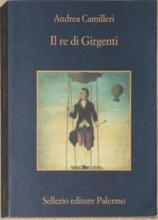 Il re di Girgenti - Andrea Camilleri