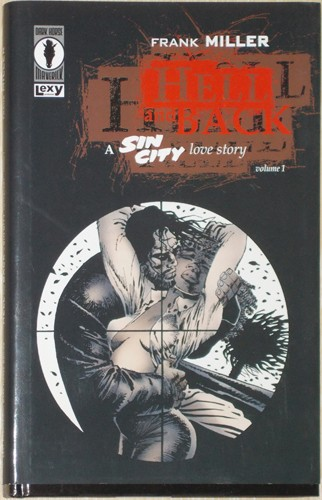 HELL AND BLACK A SIN CITY, LOVE STORY VOL. 1