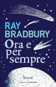 Ora e per sempre - Ray Bradbury