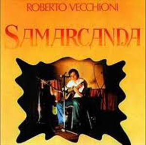 SAMARCANDA - ROBERTO VECCHIONI