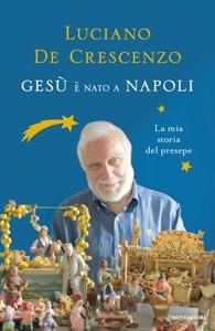 De Crescenzo - Gesù è nato a Napoli