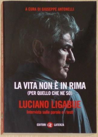 La vita non è in rima (per quello che ne so) - Giuseppe Antonelli