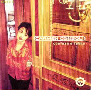 Confusa e felice - Carmen Consoli