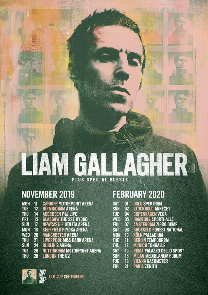 Liam Gallagher Tour 2020 Liam Gallagher announces UK and European tour dates – OasisMania