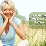 Balancing Progesterone Levels - 2018.pdf
