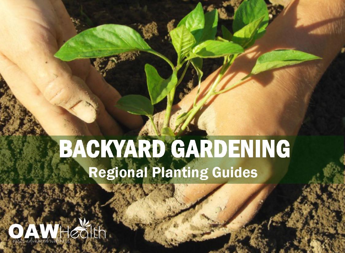 Backyard Garden Regional Planting Guides