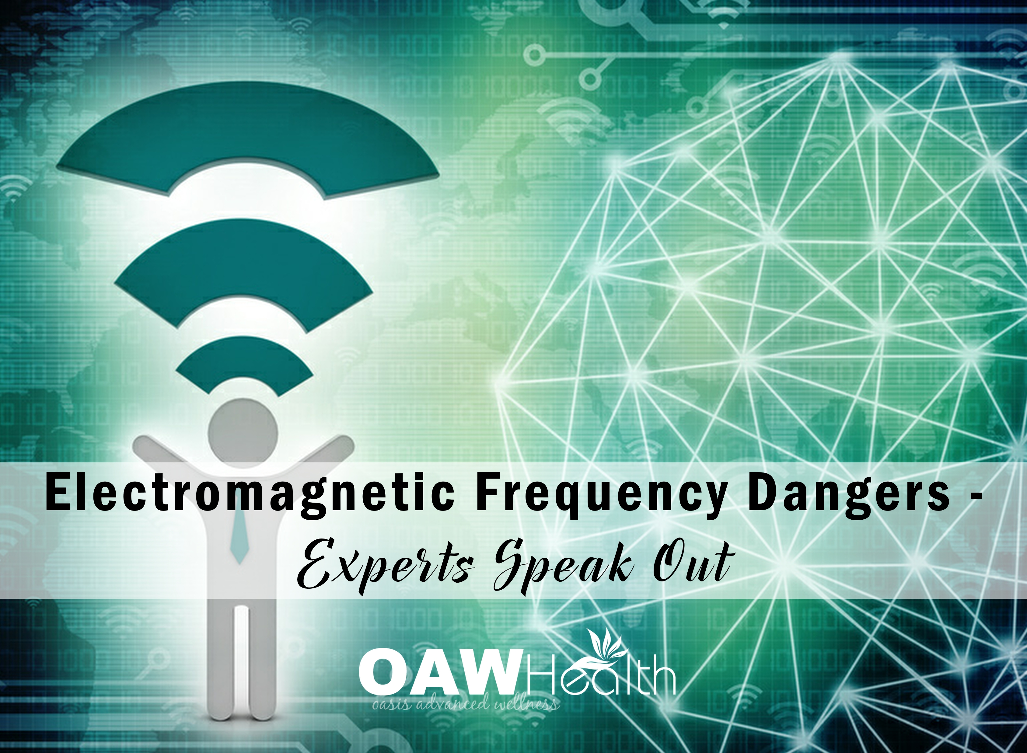 Electromagnetic Frequency Dangers – Experts Speak Out