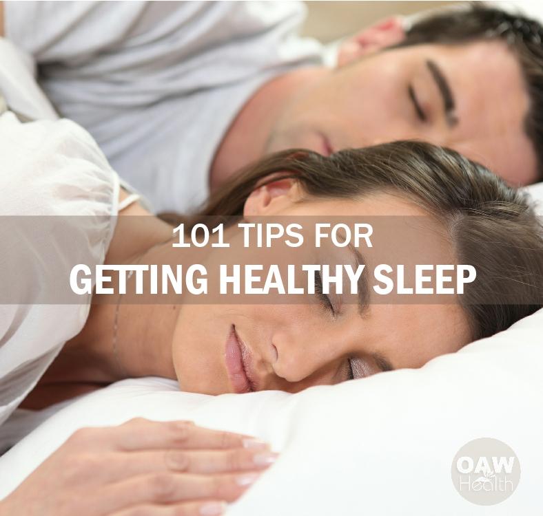 101 Tips for Getting Healthy Sleep