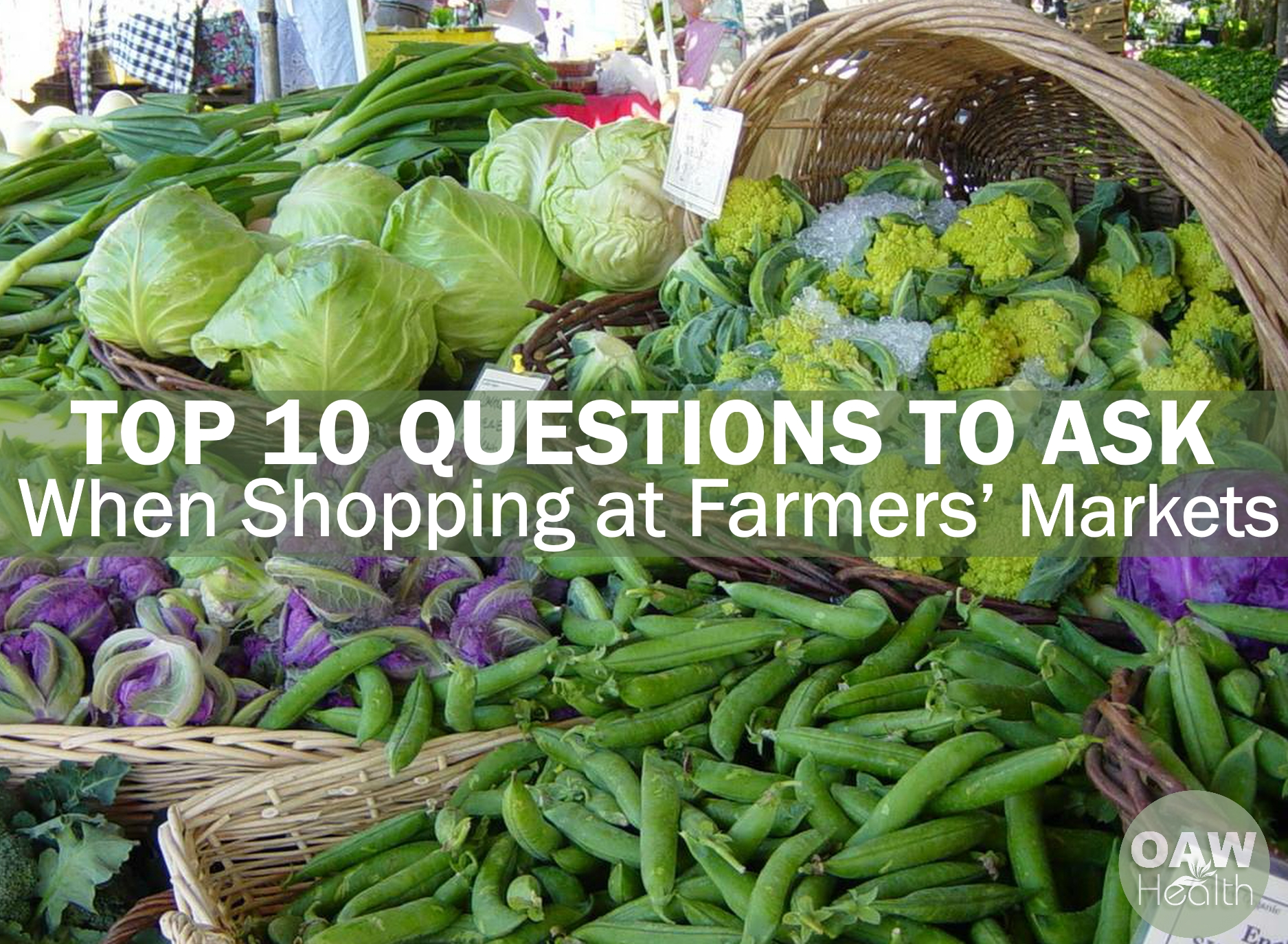Top Ten Questions to Ask When Shopping at Farmers' Markets