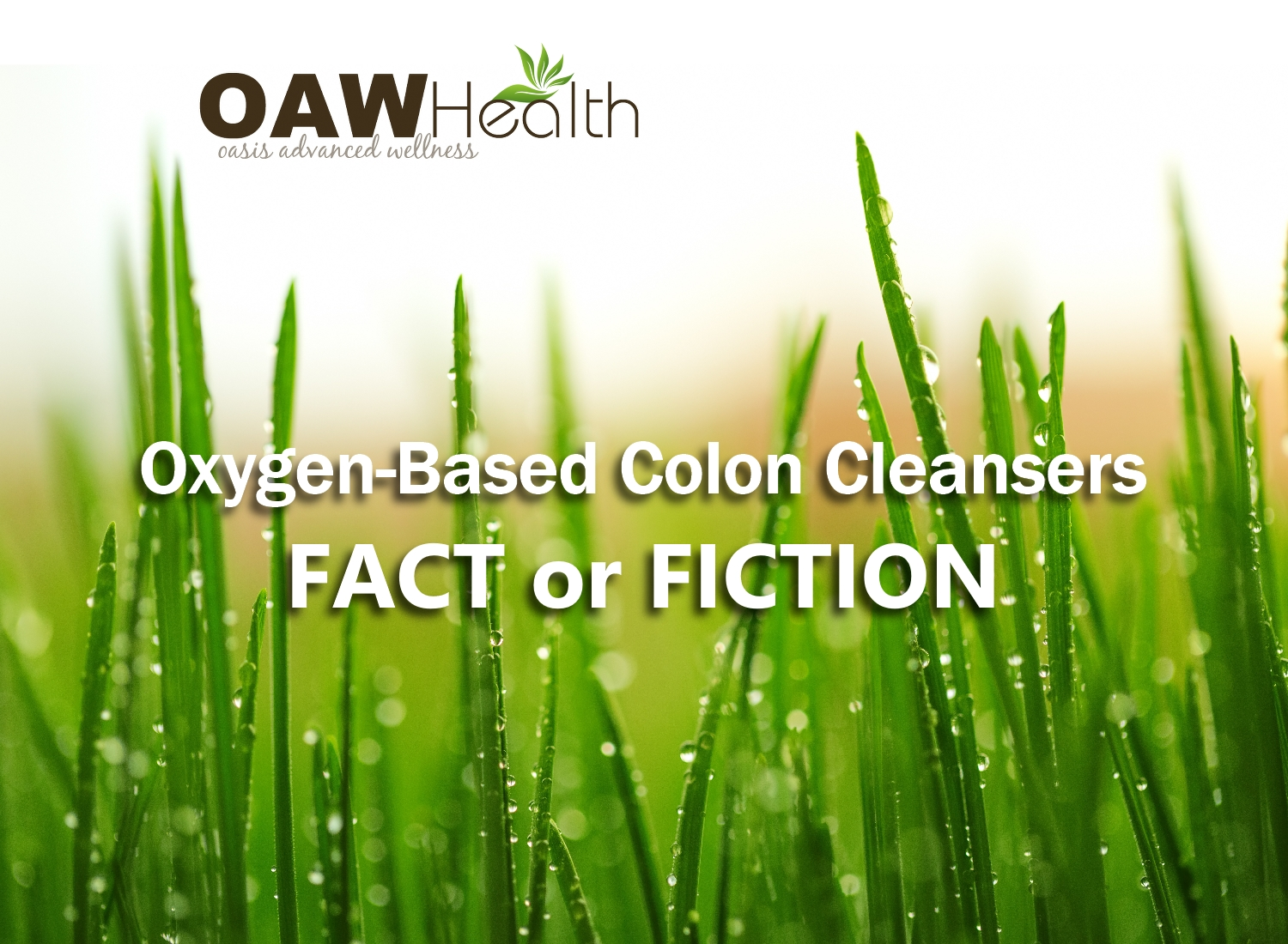 Oxygen-Based Colon Cleansers – Fact or Fiction