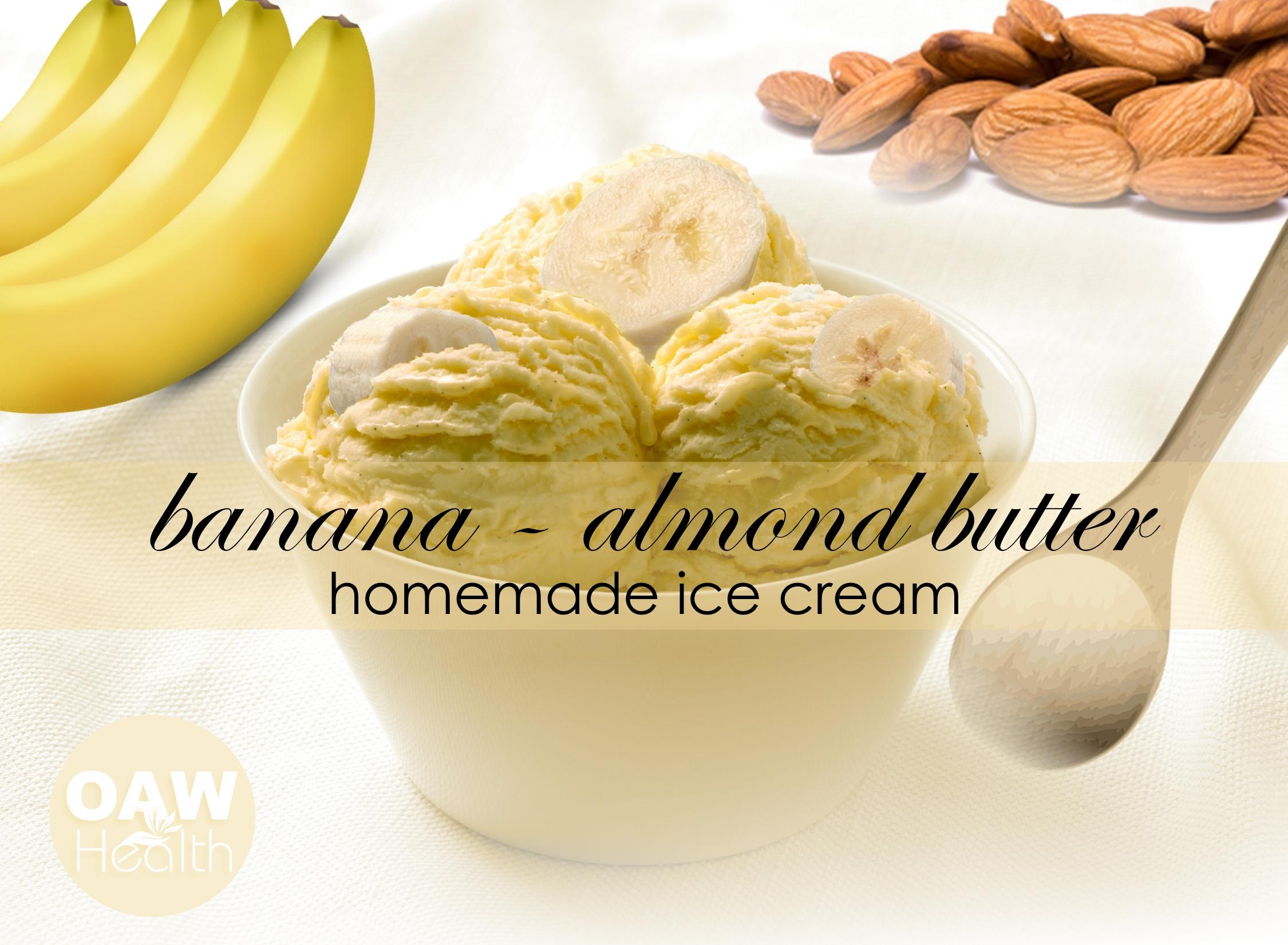 Banana Almond Butter Ice Cream