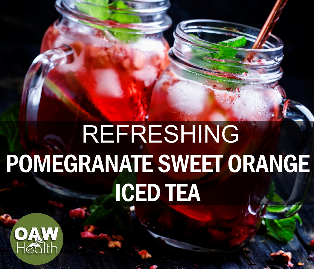 Refreshing Pomegranate Sweet Orange Iced Tea Recipe