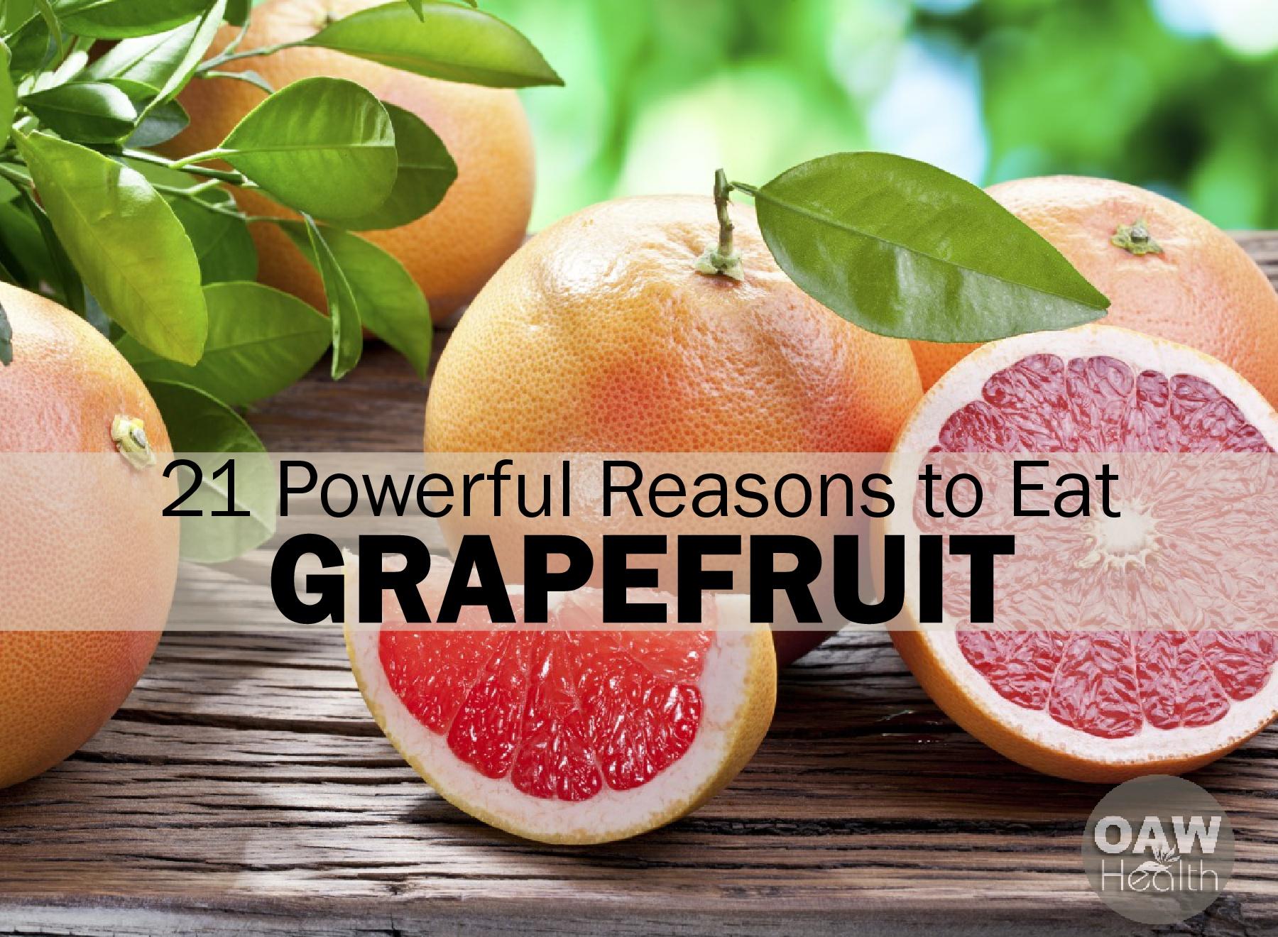 21 Powerful Reasons to Eat Grapefruit