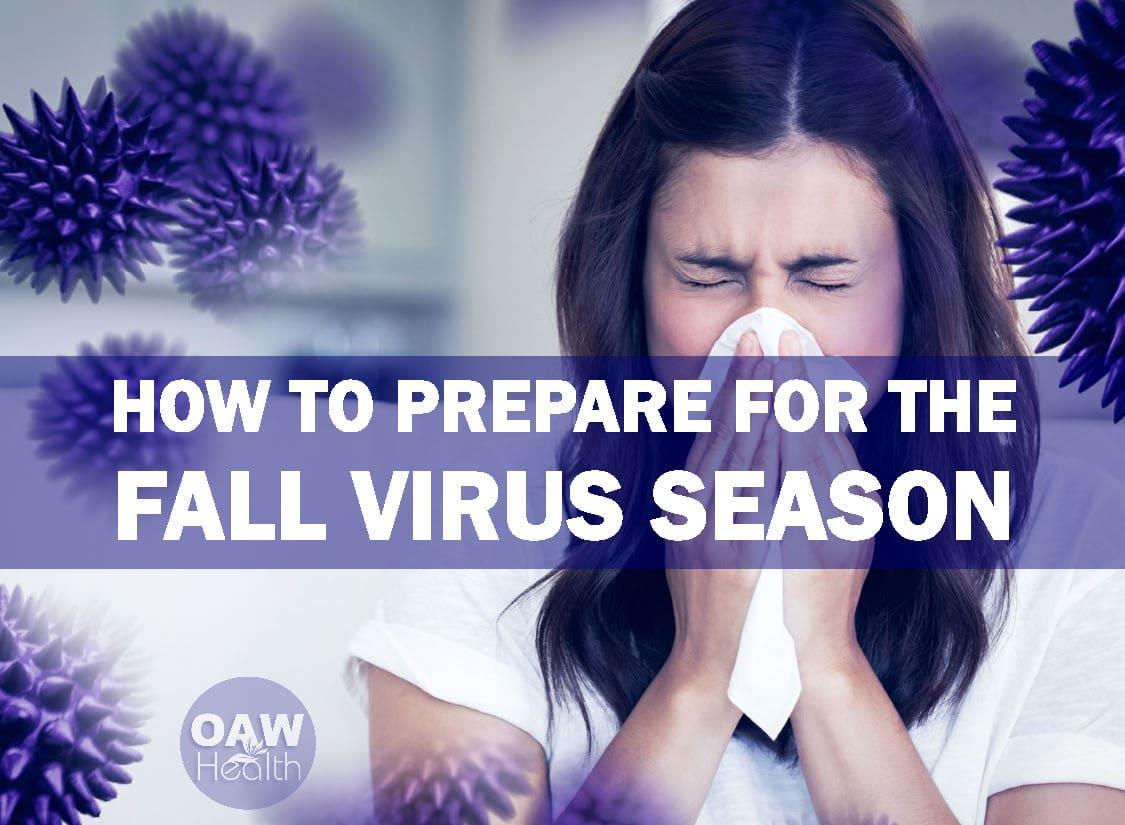 How to Prepare for the Fall Virus Season