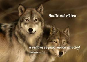 hoďte mě vlkům