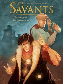 Les Savants - Ferrare, 1512 - Du plomb en or
