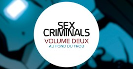 Sex Criminals - Au fond du trou