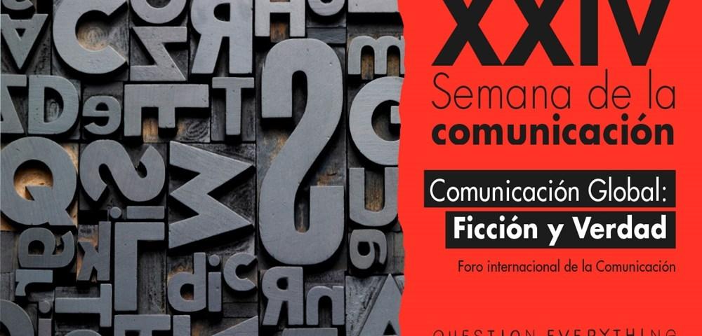 la Universidad Europea acoge del 16 al 21 de abril la XXIV Semana de la Comunicación, un evento reconocido por la UNESCO por su interés en la difusión de la cultura y la comunicación