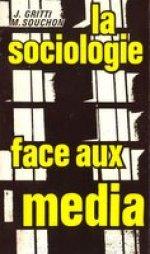 la sociologie face aux médias