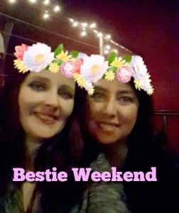 Bestie Weekend and Why You Need One