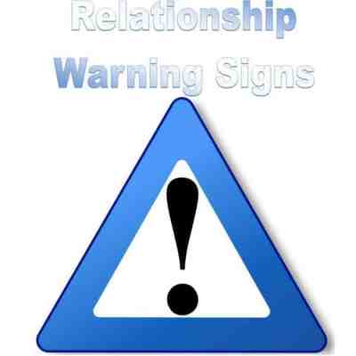 Warning Signs Everyone Should Be Aware of In a Relationship