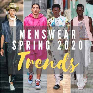 Menswear Spring/Summer 2020 Trends