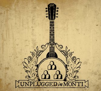 Unplugged in Monti