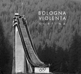Bologna Violenta - Cortina