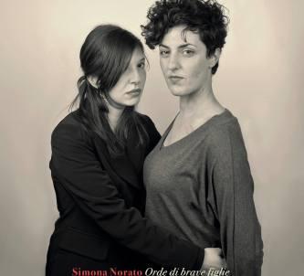 Simona Norato - Orde di brave figlie
