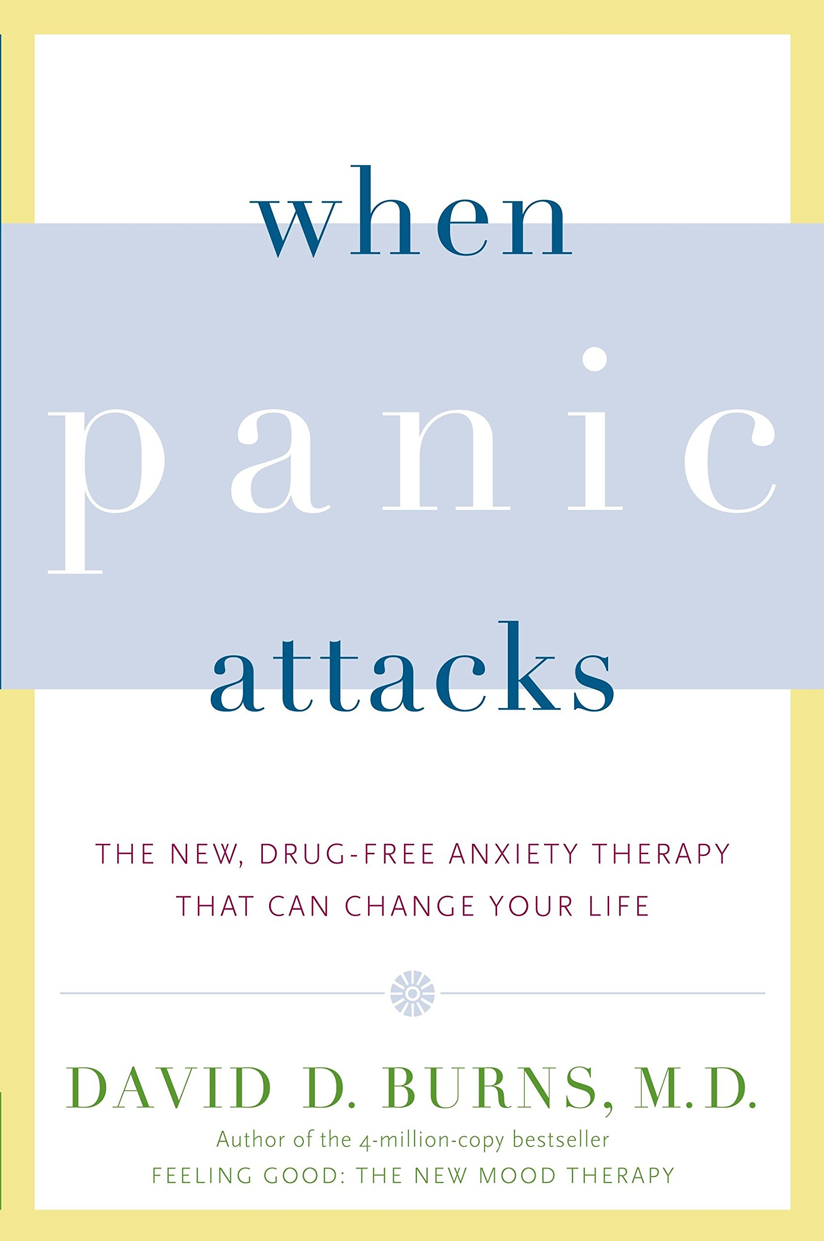 When Panics The New Drug Free Anxiety Therapy