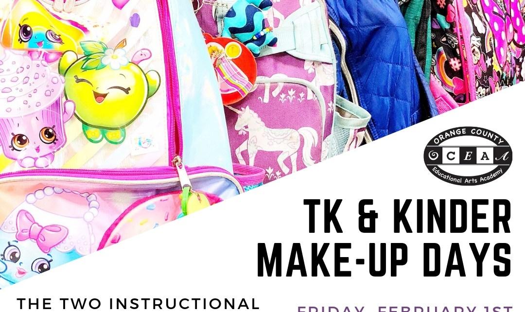 TK and Kinder Make-up Days