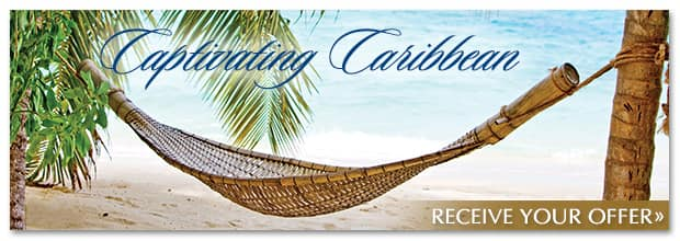 Captivating Caribbean | Receive Your Offer