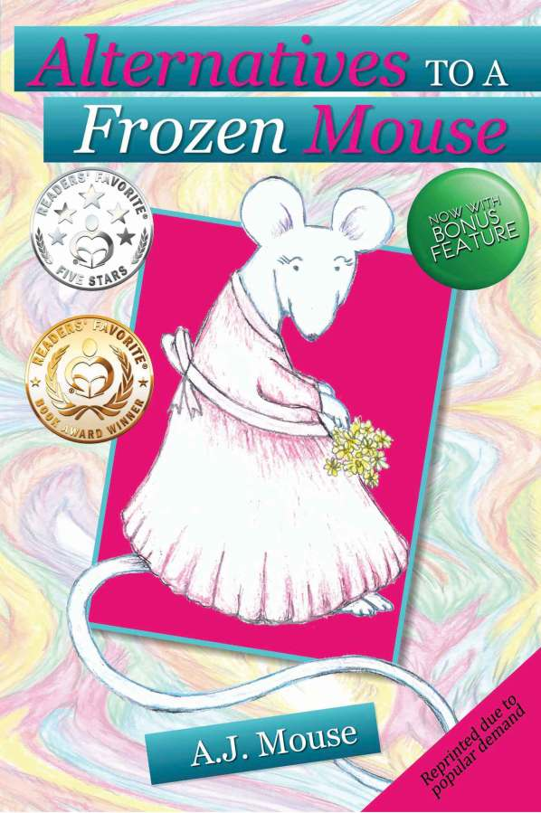 Alternatives to a Frozen Mouse - Ocean Reeve Publishing